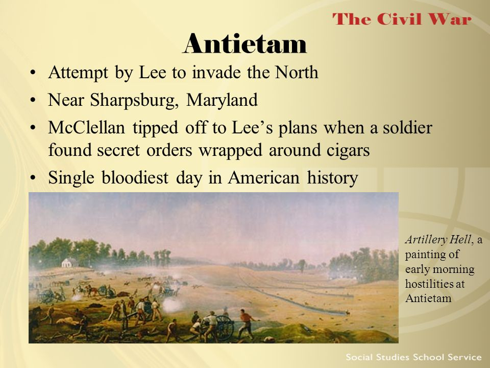 Antietam Attempt by Lee to invade the North Near Sharpsburg, Maryland