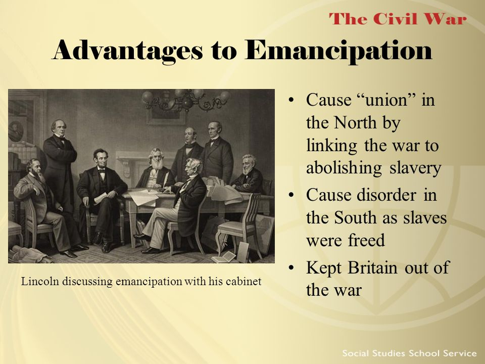 Advantages to Emancipation