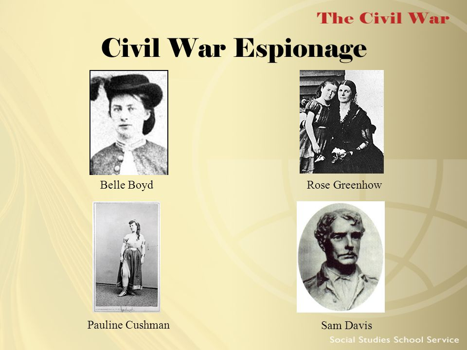 Civil War Espionage Belle Boyd Rose Greenhow Pauline Cushman Sam Davis