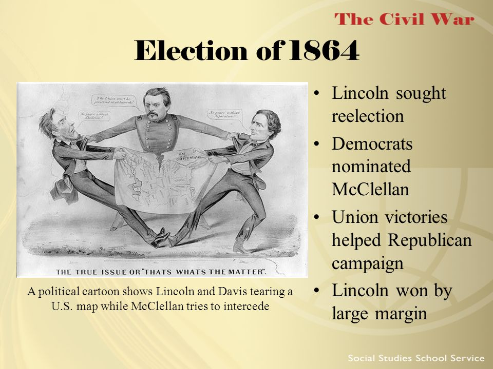 Election of 1864 Lincoln sought reelection