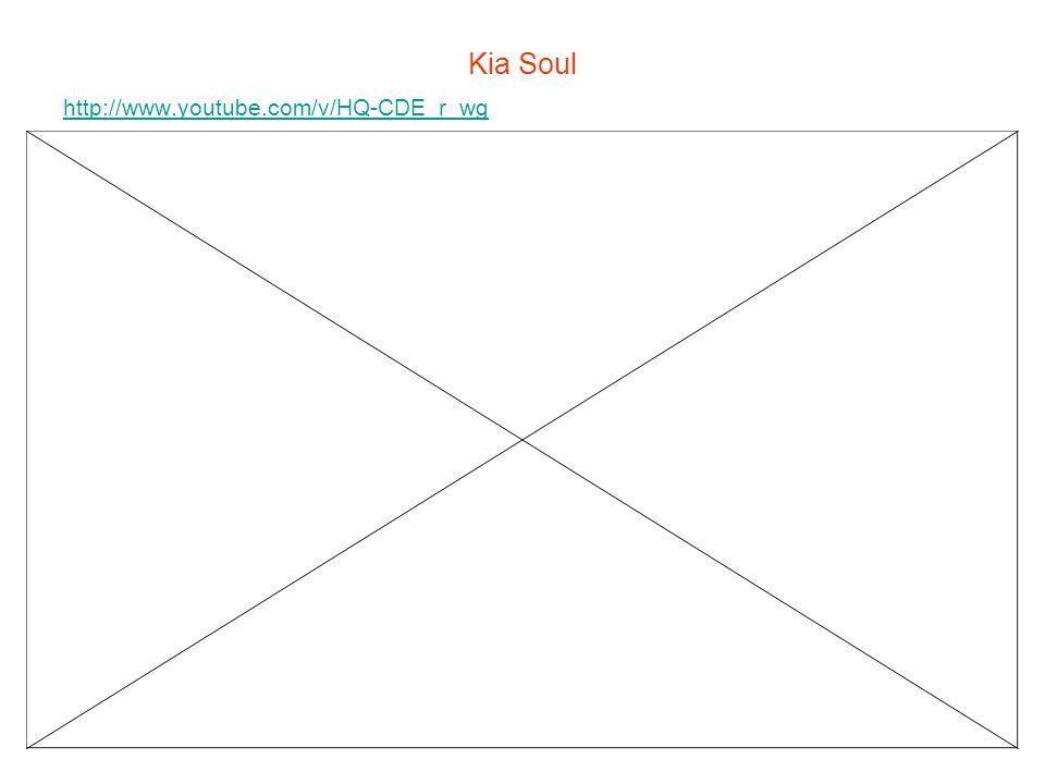 Kia Soul http://www.youtube.com/v/HQ-CDE_r_wg
