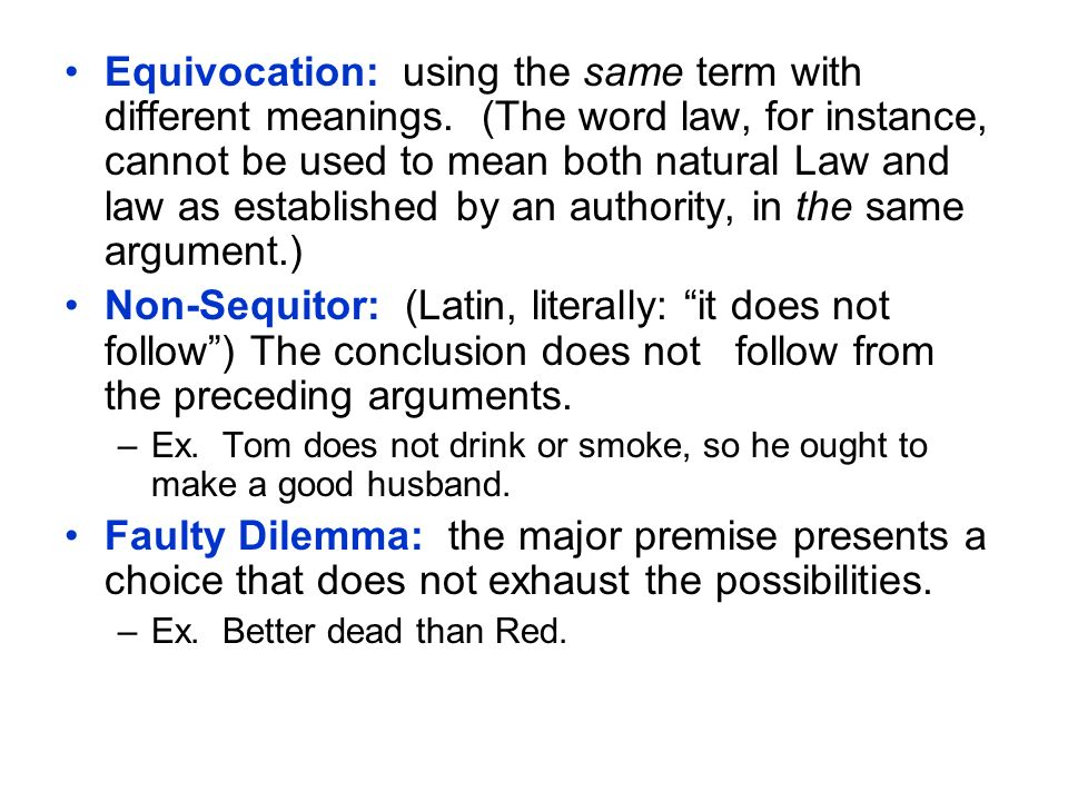 Equivocation: using the same term with different meanings
