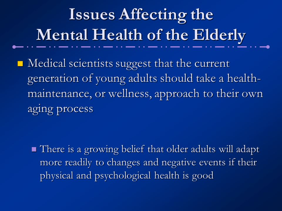 physical and psychological changes due to ageing process Normal cognitive changes in aging aug 21, 2011 viewed: 2202 cognitive abilities include perception, memory, judgment, perceptual speed, spatial manipulation and reasoning.