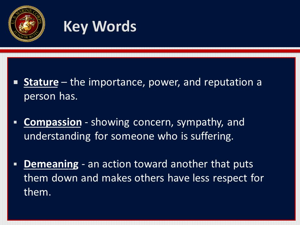 Key Words ______ – the importance, power, and reputation a person has.