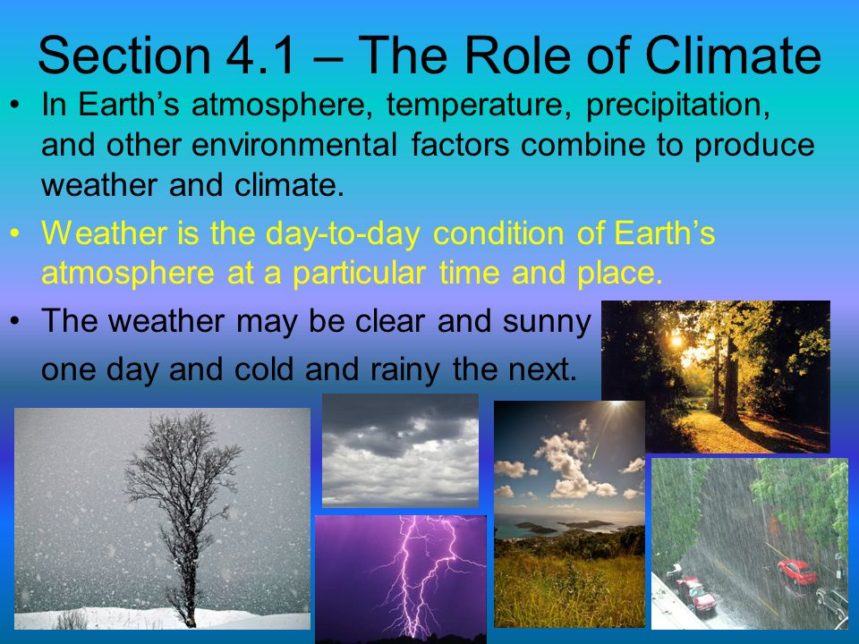 Section 4.1 – The Role of Climate