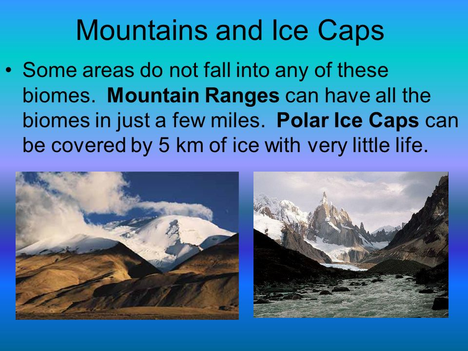 Mountains and Ice Caps