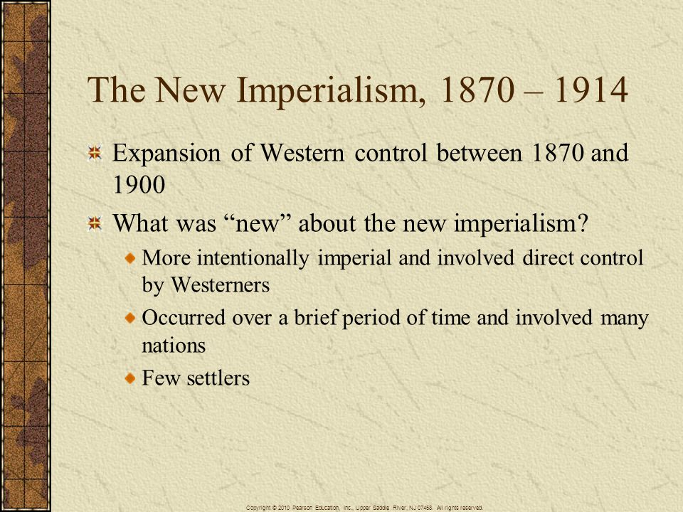The New Imperialism, 1870 – 1914 Expansion of Western control between 1870 and 1900. What was new about the new imperialism