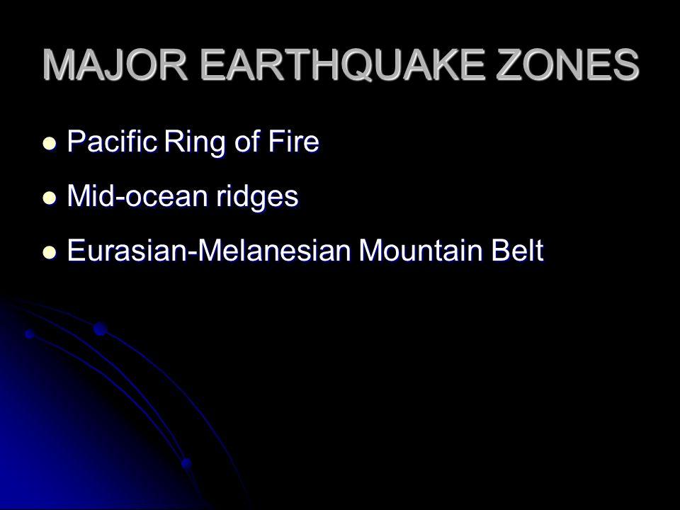 MAJOR EARTHQUAKE ZONES