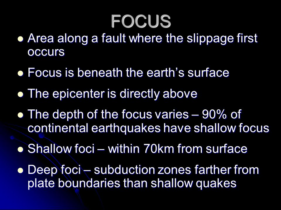 FOCUS Area along a fault where the slippage first occurs