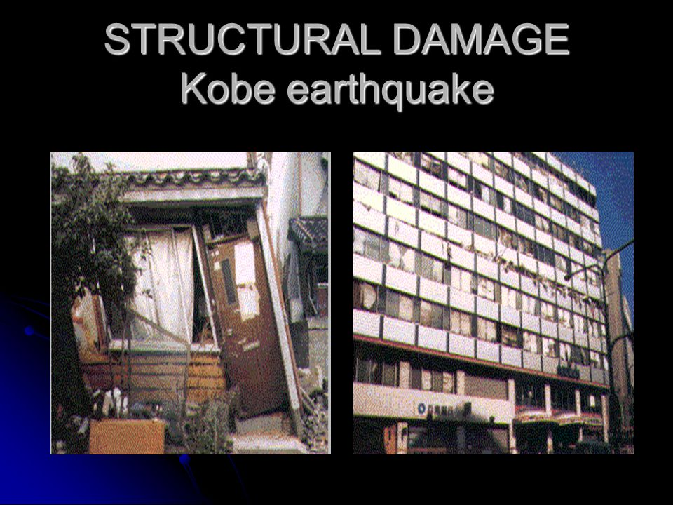 STRUCTURAL DAMAGE Kobe earthquake