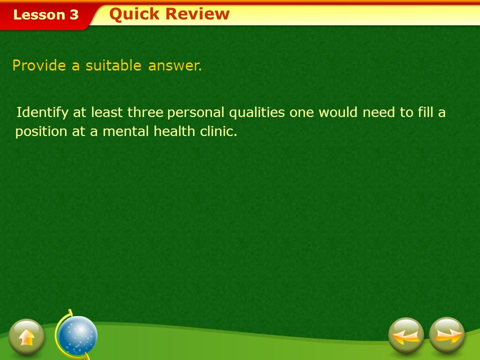 Quick Review Provide a suitable answer.