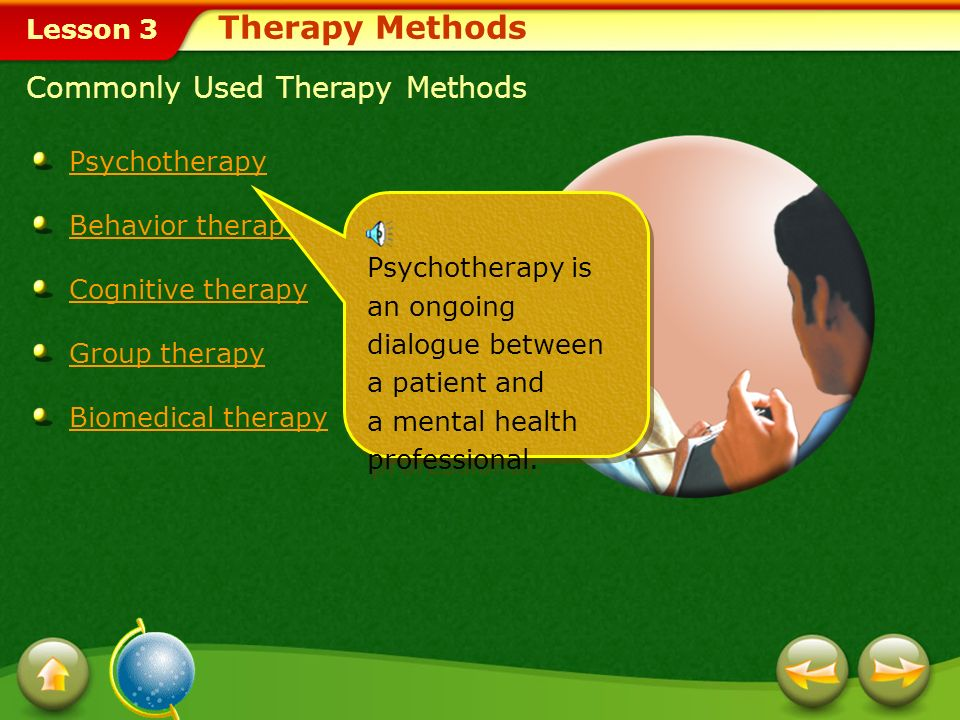 Therapy Methods Commonly Used Therapy Methods Psychotherapy