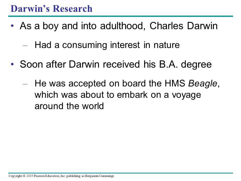 As a boy and into adulthood, Charles Darwin