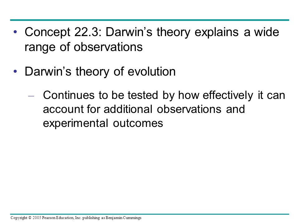 Concept 22.3: Darwin's theory explains a wide range of observations