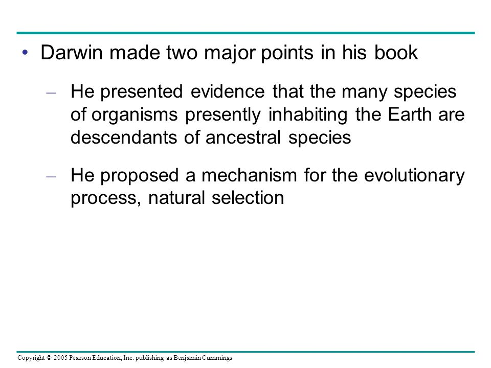 Darwin made two major points in his book