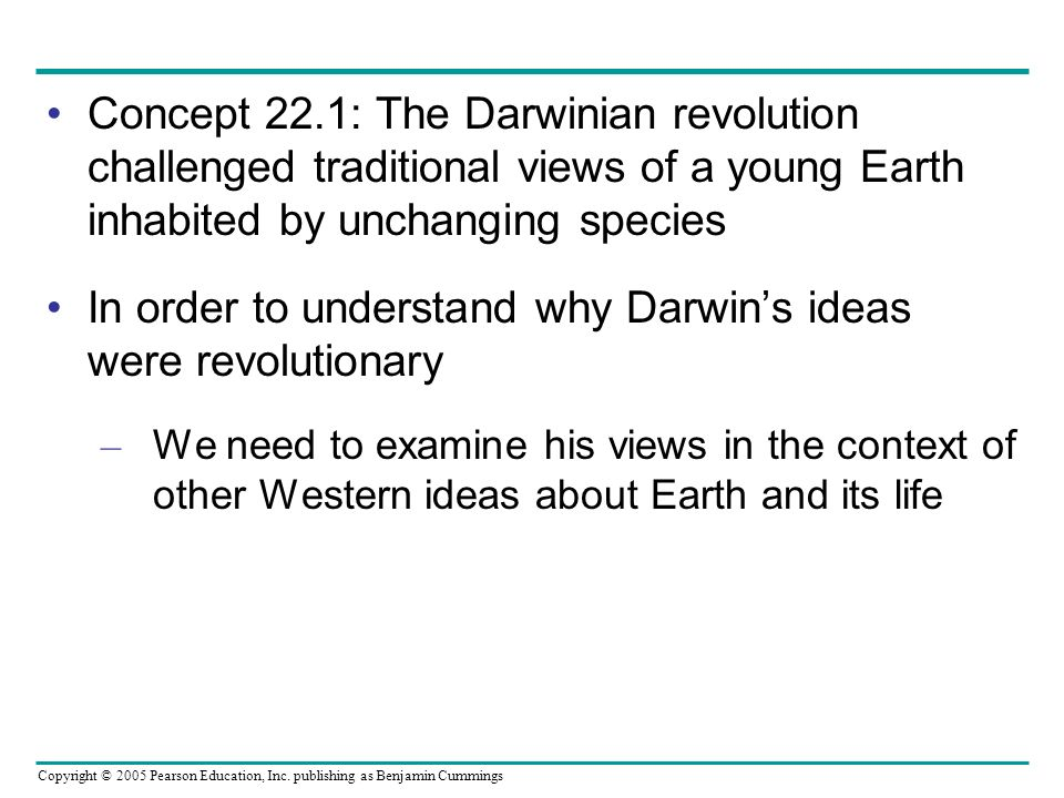 In order to understand why Darwin's ideas were revolutionary