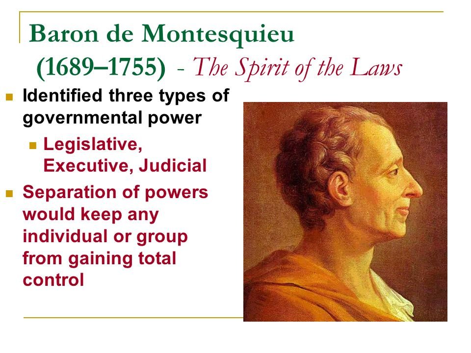 a political thought on the spirit of laws by montesquieu Many philosophers in western political thought and muslim political   montesquieu had three famous works the persian latters, the spirit of laws and  his.