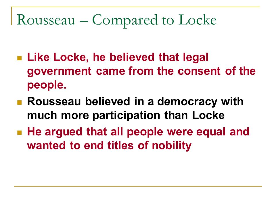 Rousseau – Compared to Locke