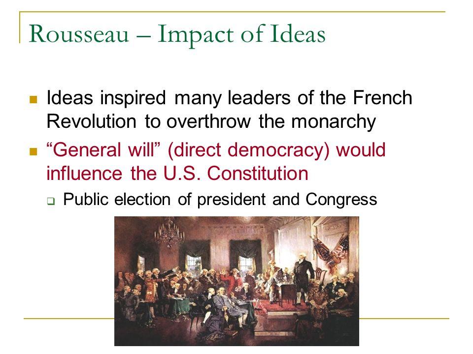 Rousseau – Impact of Ideas
