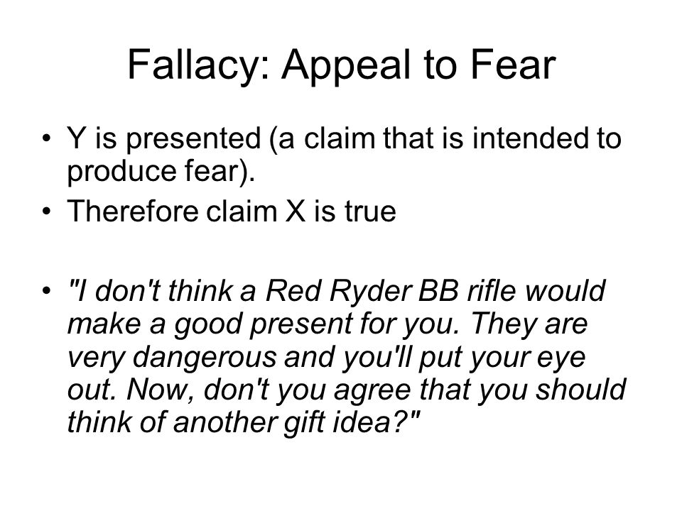 Fallacy: Appeal to Fear