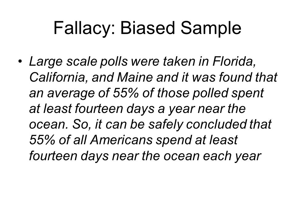 Fallacy: Biased Sample