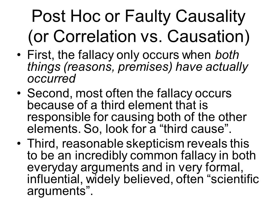 Post Hoc or Faulty Causality (or Correlation vs. Causation)