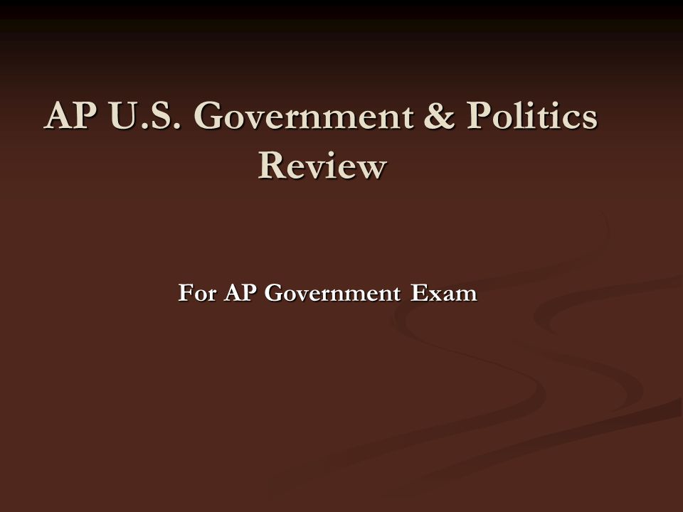 AP U.S. Government & Politics Review