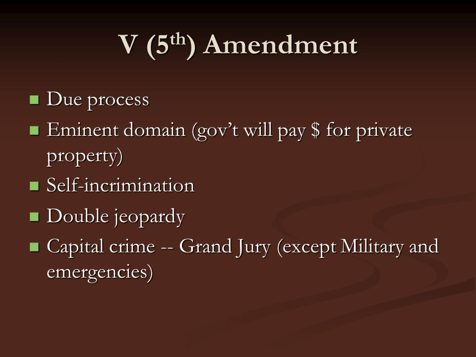 V (5th) Amendment Due process