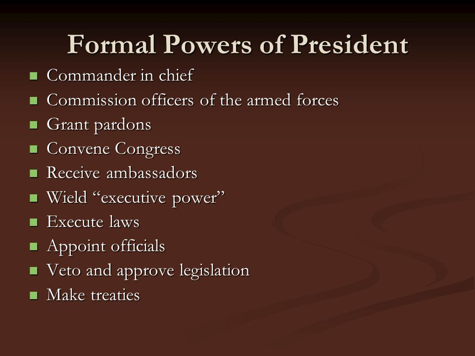 Formal Powers of President