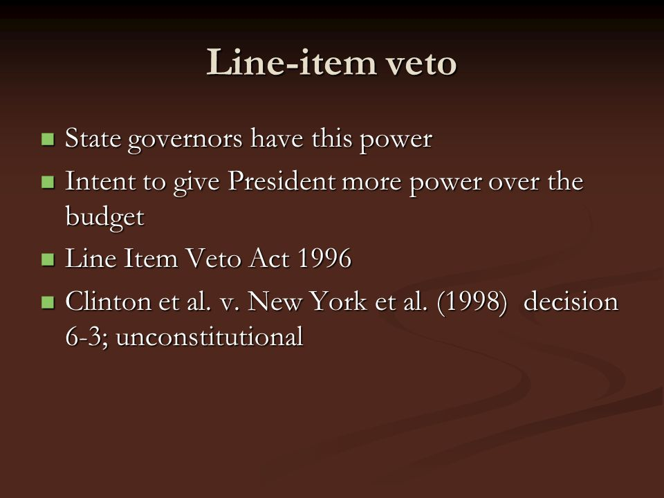 Line-item veto State governors have this power