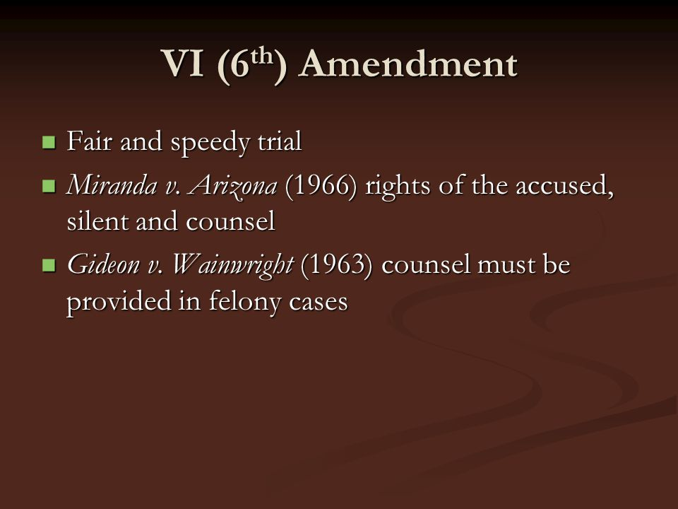 VI (6th) Amendment Fair and speedy trial