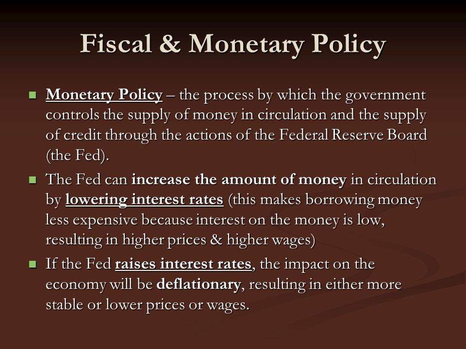 Fiscal & Monetary Policy
