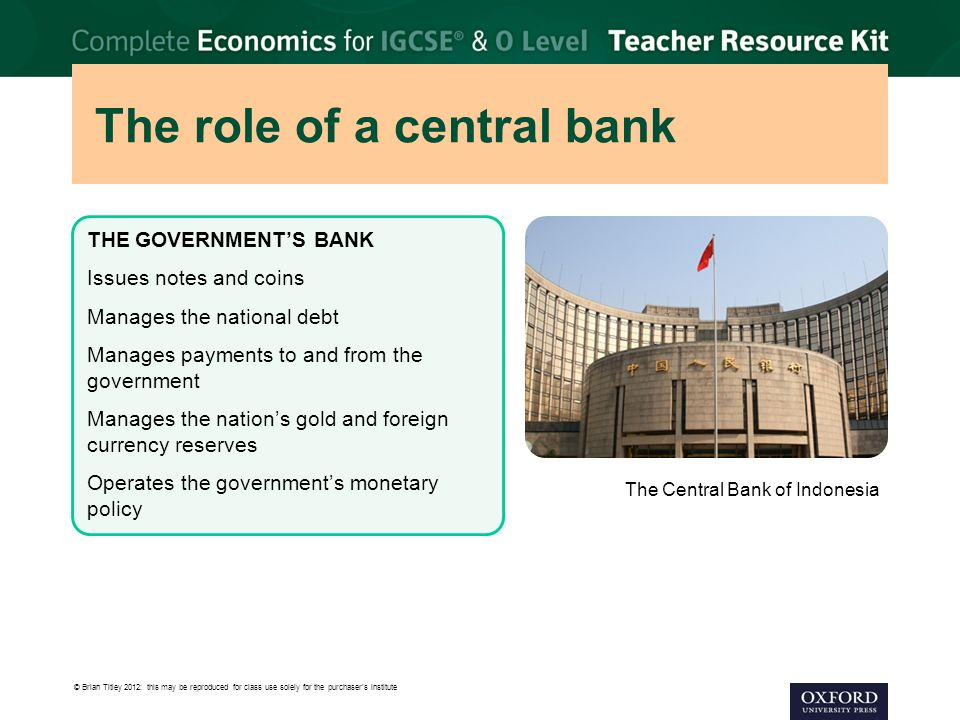 the role of central bank in Most people know little about their country's central bank so far as they are  concerned, a central bank is merely involved in determining the interest rate on  their.
