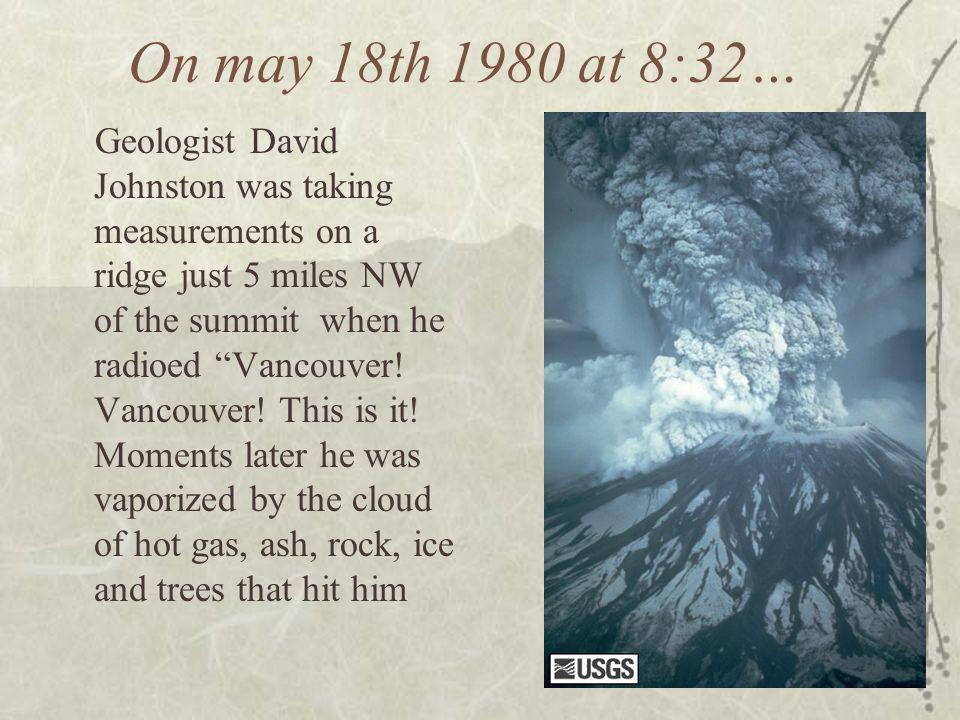 On may 18th 1980 at 8:32…