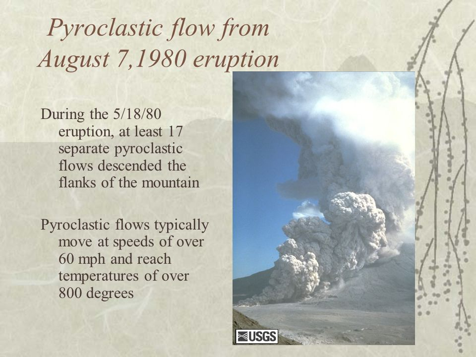 Pyroclastic flow from August 7,1980 eruption