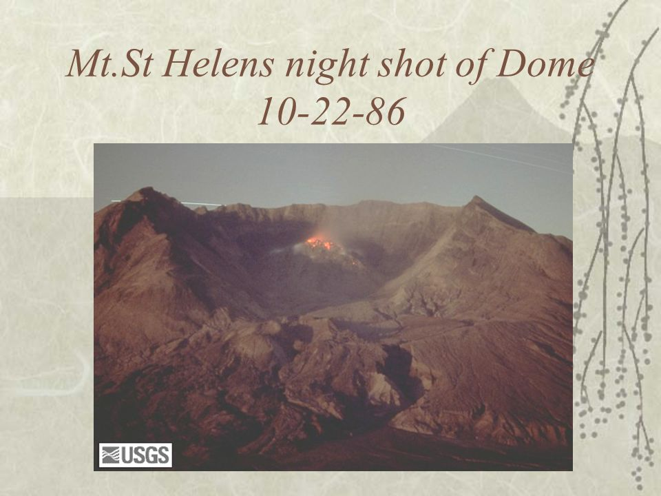 Mt.St Helens night shot of Dome 10-22-86