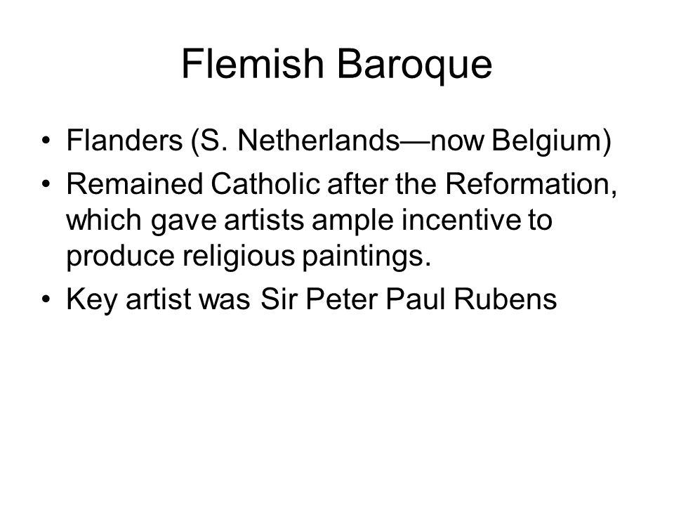Flemish Baroque Flanders (S. Netherlands—now Belgium)