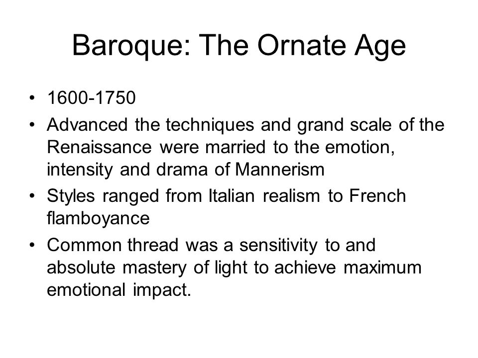 Baroque: The Ornate Age