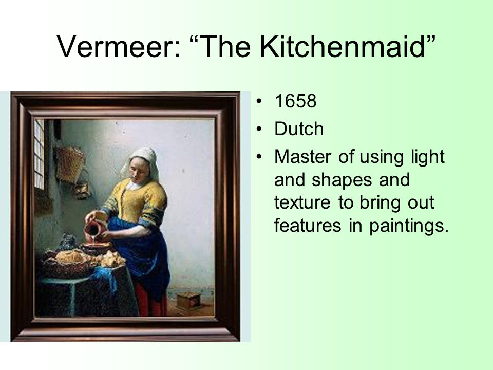 Vermeer: The Kitchenmaid