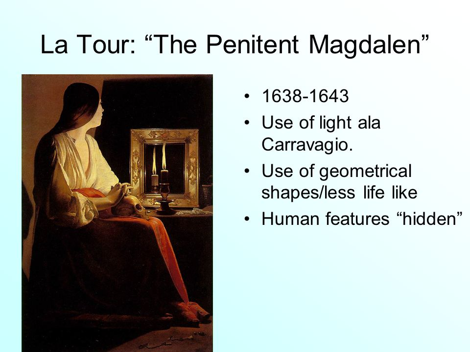 La Tour: The Penitent Magdalen