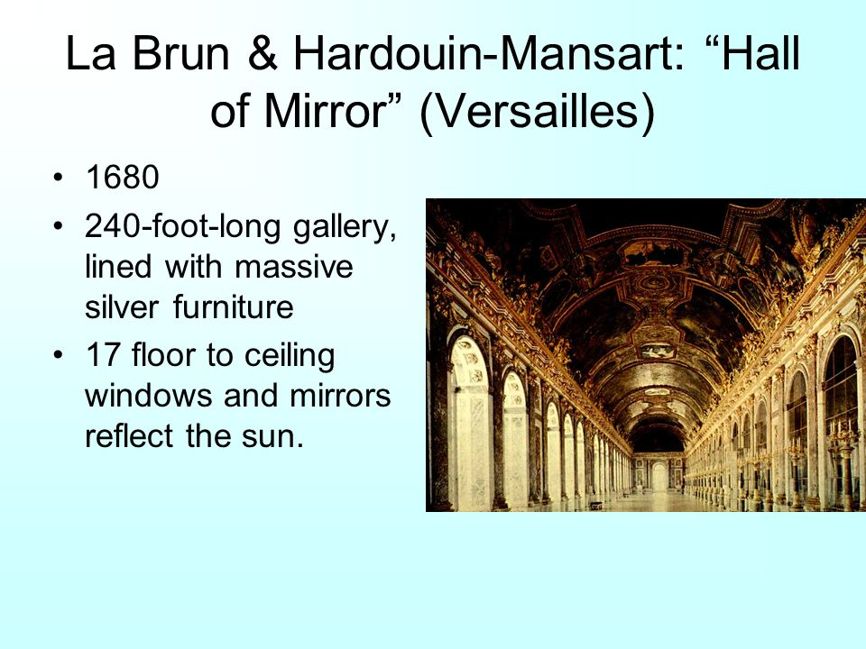 La Brun & Hardouin-Mansart: Hall of Mirror (Versailles)