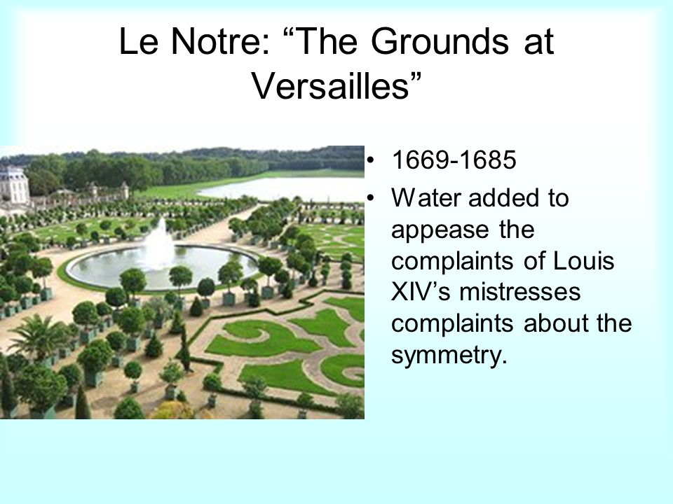Le Notre: The Grounds at Versailles