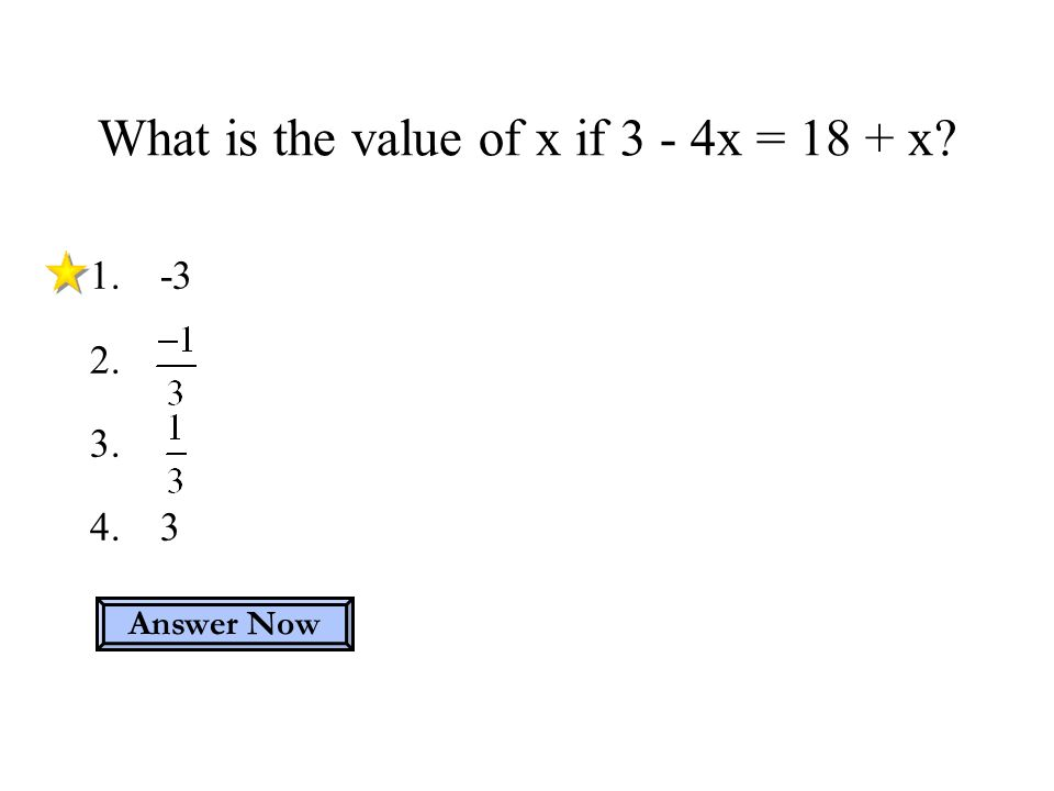 What is the value of x if 3 - 4x = 18 + x