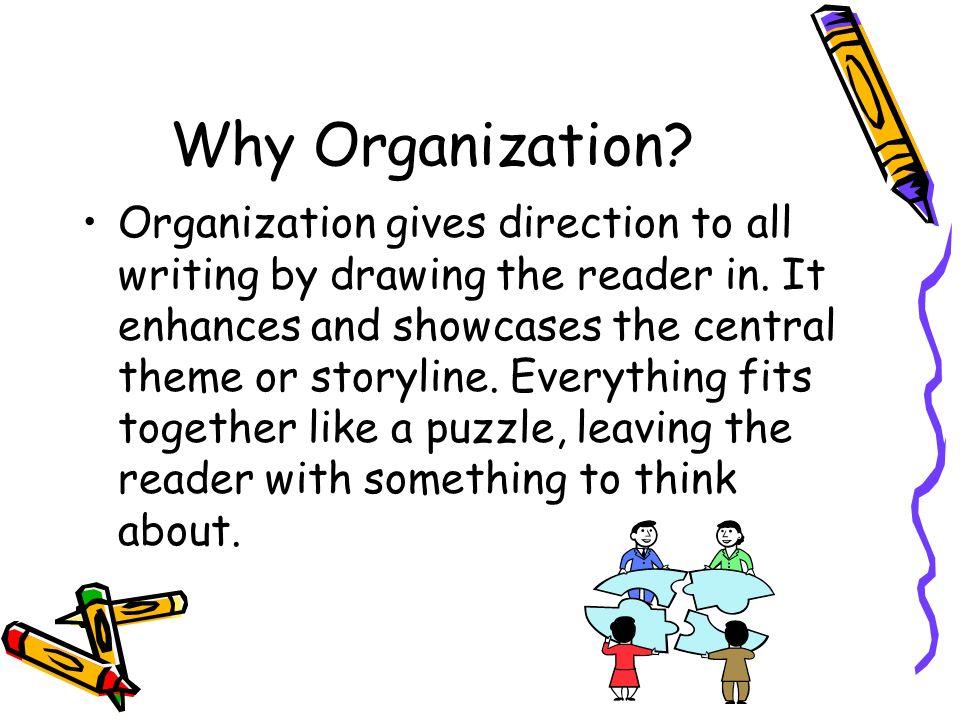 Why Organization