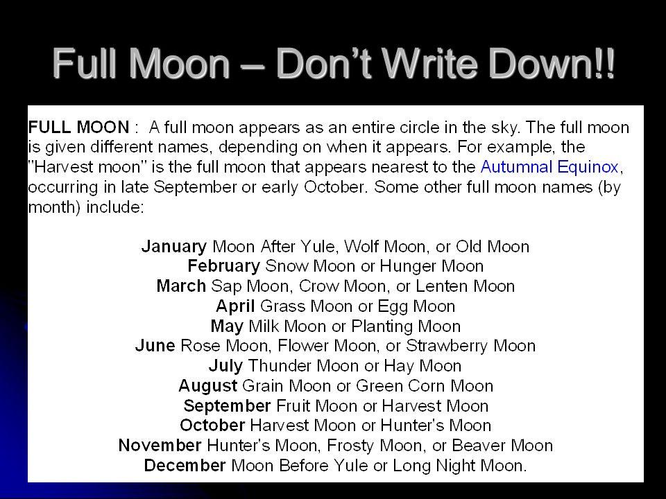 Full Moon – Don't Write Down!!