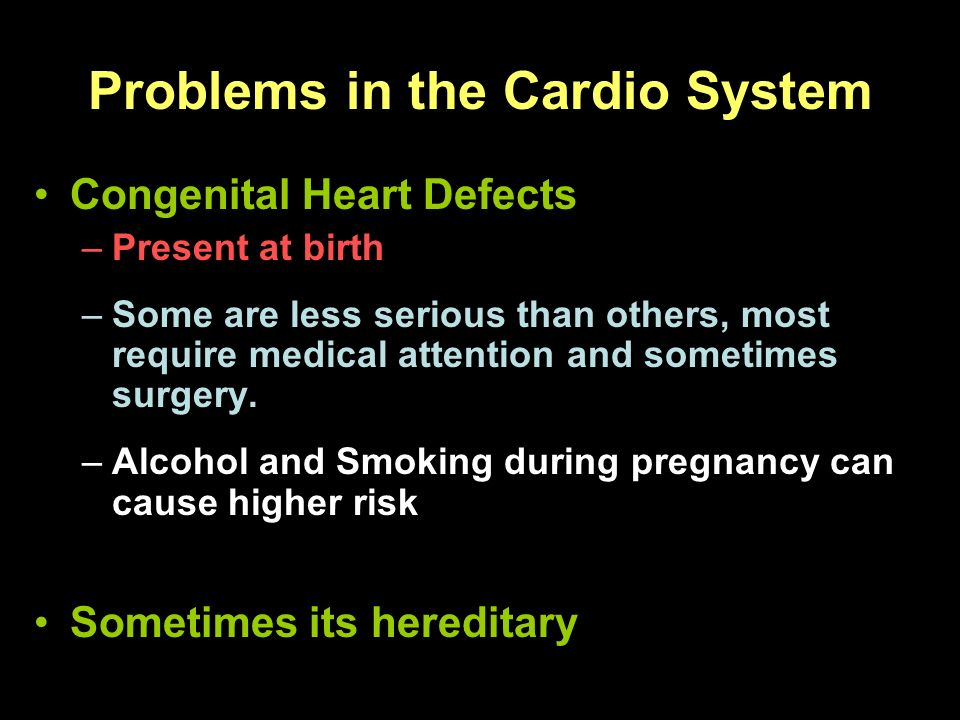 Problems in the Cardio System