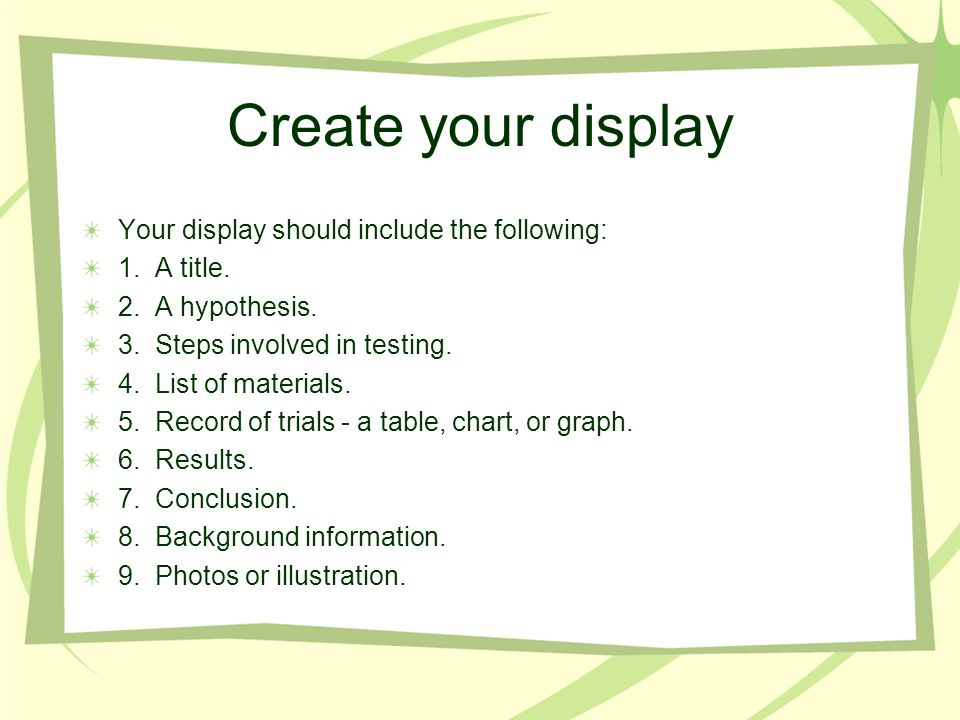 Create your display Your display should include the following:
