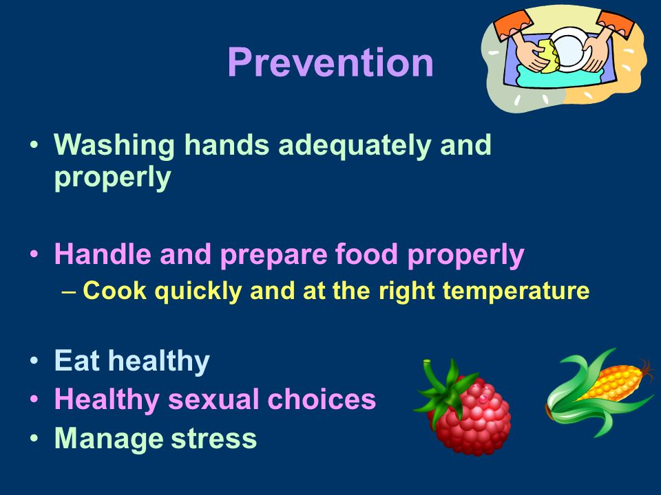 Prevention Washing hands adequately and properly