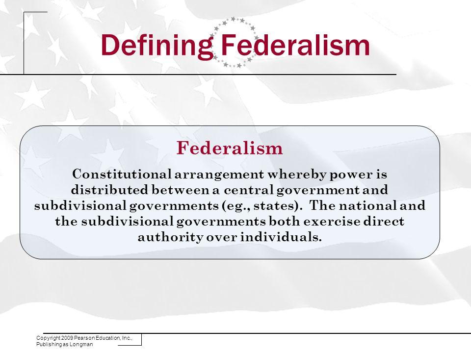 Defining Federalism Federalism
