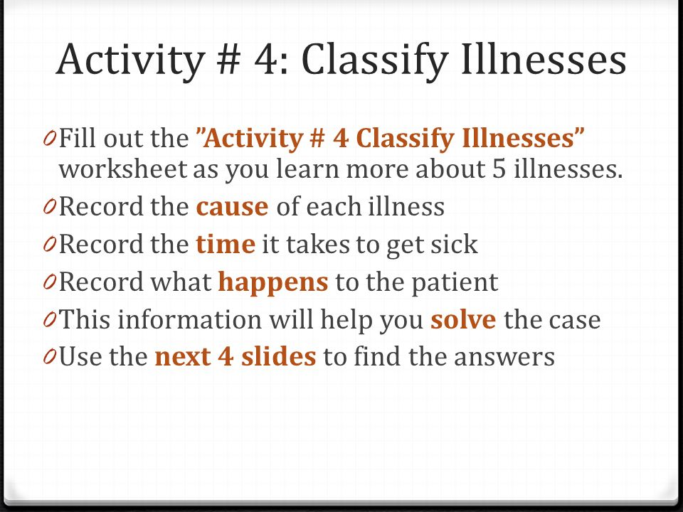 Activity # 4: Classify Illnesses